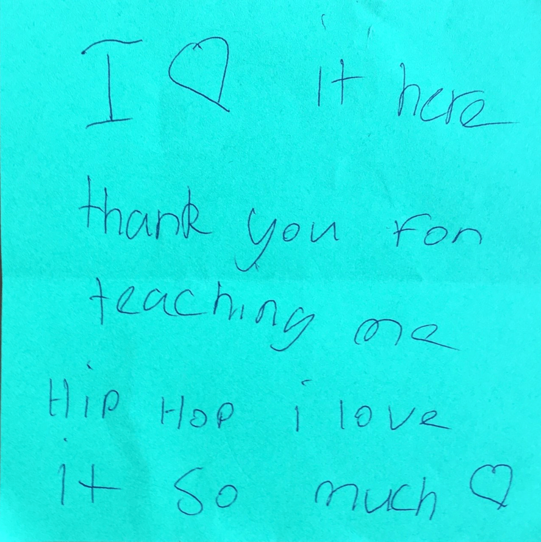 "Note says: ""I love it here. Thank you for teaching me hip hop. I love it so much."